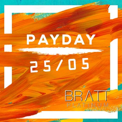 PAYDAY - 25 MAJ