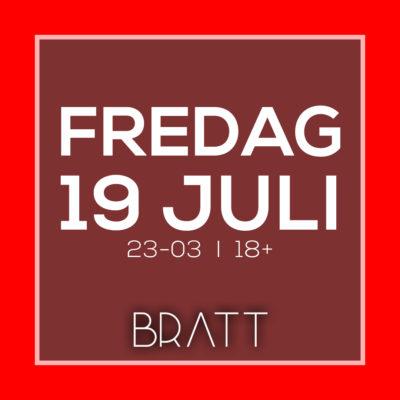 FREDAGSPARTY 19 JULI