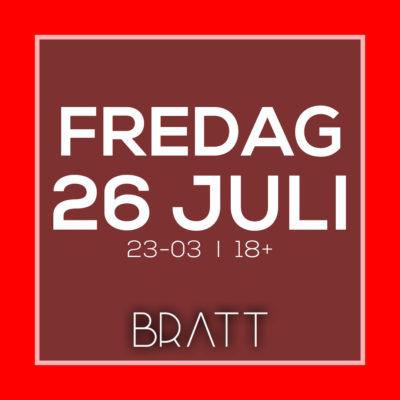 FREDAGSPARTY 26 JULI