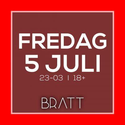 FREDAGSPARTY - 5 JULI